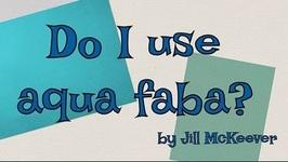 Do I Use Aqua Faba?