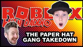 The Paper Hat Gang