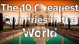 The 10 CHEAPEST COUNTRIES in the WORLD to VISIT NOW