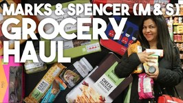 Marks And Spencer Grocery Haul - M And S Foodhall