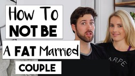 How To Not Become A Fat Married Couple  Married Life Update