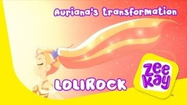 Auriana's Transformation - Lolirock