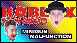 Minigun Malfunction
