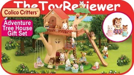 Calico Critters Adventure Tree House Gift Set Treehouse Bonus Unboxing Toy Review