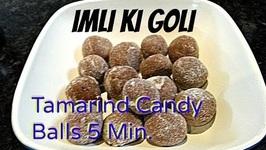 Khatti Meethi Imli Goli Or Sweet Tangy Tamarind Candy Balls