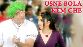 Usne Bola Kem Che, Maine Bola Em Che - Sunidhi Chauhan Songs - Anand Raj Anand Hit Songs