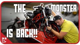 The Monster Is Finally Back - Wrecked Bike Rebuild - Ep 17 - Ducati Monster 1100