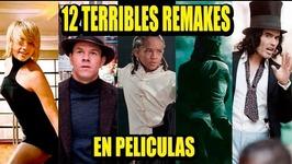 12 WORST FILM REMAKES  Los 12 Más