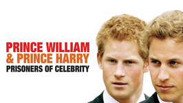 S03 E08 - Prince William & Prince Harry: Prisoners of Celebrity - The Royals