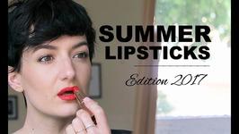 Summer Lipsticks Edition 2017