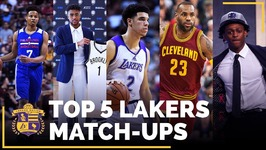 Lakers 2017-18 Schedule - Top 5 Match-Ups You Don't Want To Miss