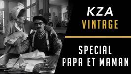 KZA Vintage - Spécial Papa et Maman