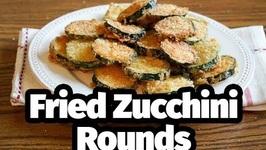 Fried Zucchini Rounds