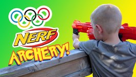 Nerf Gun Archery - Kids Olympics Sports Challenge With Nerf Mega And Nerf Rival