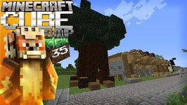 Minecraft Cube SMP Episode 35- The Big TREE