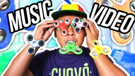 I Love FIDGET SPINNERS - Official Music Video