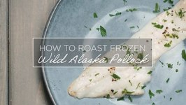 How to Roast Frozen Wild Alaska Pollock