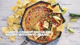 Loaded Cowboy Queso Dip With Pinto Beans