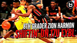 8th Grader Zion Harmon Eatin' Against 17u At Nike Eybl - Young Pg Has The Juice