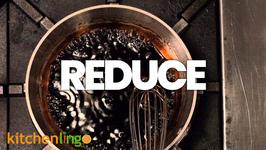 Reduce: The Kitchen Lingo Definition
