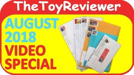 August 2018 Video Special FAN MAIL Shout-outs Giveaway Unboxing Toy Review
