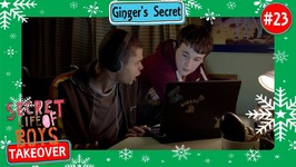 Ginger's Secret - Secret Life Of Boys - Episode 23