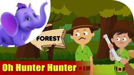 Oh, Hunter, Hunter - Environmental Song in Ultra HD (4K)