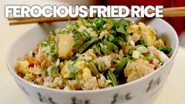 Ferocious Fried Rice