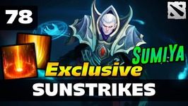 Dota 2 Sunstrikes Ep. 78 -One Exclusive Moment by SumiYa