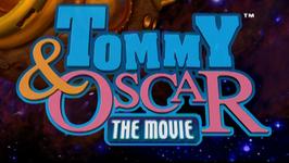 Tommy & Oscar The Movie