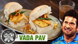 How To Make Vada Pav - Sachin Tendulkar - HOW'S THAT - Batata Vada Recipe - Bombay Vada Pav - S01E01