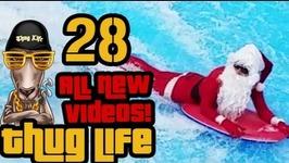 Thug Life - All New Videos - 28