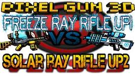 Pixel Gun 3D - Freeze Ray Rifle Up1 VS Solar Ray Rifle Up2