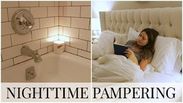 Nighttime Pamper Ideas