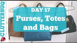 Day 17 - Purses, Bags & Totes - 30 Day Decluttering Challenge