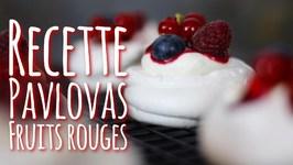 Recette Pavlovas Fruits Rouges