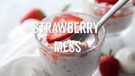 Strawberry Mess