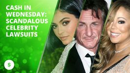 Cash In Wednesday: Scandalous Celebrity Lawsuits