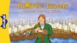 Gulliver's Travels 7 - Saving Lilliput - Classics - Animated Stories