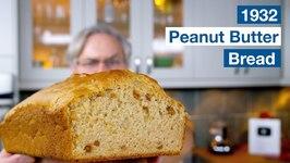1932 Peanut Butter Bread