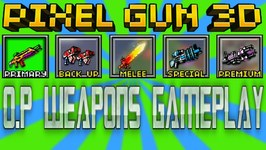 Pixel Gun 3D - O P Weapons Gameplay
