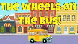 The Wheels on the Bus Go Round and Round - Classic Sing Along Song for Kids