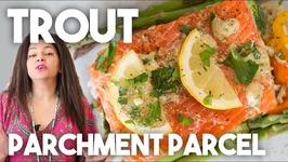 Trout In Parchment Parcel - En Papilotte