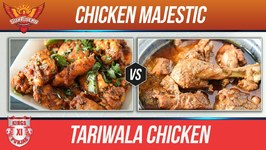 Chicken Majestic vs Tariwala Chicken - Kxip Vs Srh - Chicken Recipes By Smita Deo