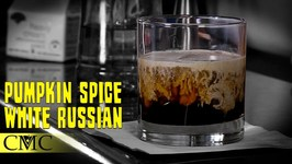How To Make The Pumpkin Spice White Russian / Fall Cocktails