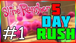 Slime Rancher - 5 Day Rush 1