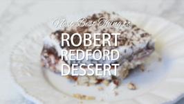 The Next Best Thing To Robert Redford Dessert