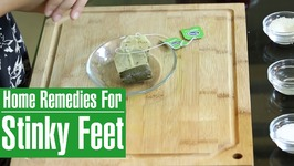 How To Get Rid Of Foot Odor - Natural Home Cures For Stinky And Smelly Feet