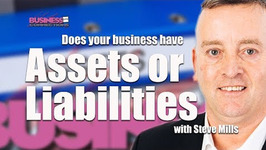 Does your business have Assets or Liabilities