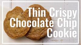 Thin Crispy Chocolate Chip Cookie